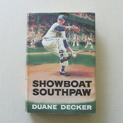 Showboat Southpaw By Duane Decker - 1st Ed. Hc - Morrow1960 Not Xlib - Scarce