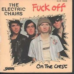 Electric Chairs Fk Off 7 Inch Vinyl France Safari 1977 B/w On The Crest Pic