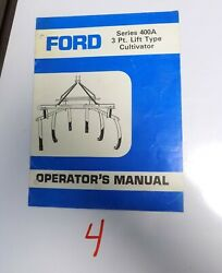 Ford Series 400a 3 Point Cultivator Operatorand039s Manual Se 4463