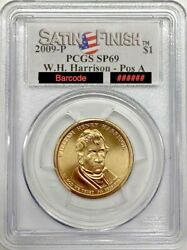 2009 P W.h. Harrison Dollar Pos. A Pcgs Sp69 Satin Finish Registry Coin