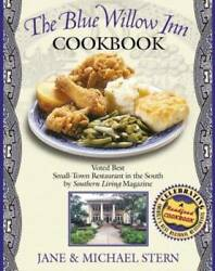 Louis and Billie Van Dyke#x27;s The Blue Willow Inn Cookbook Hardcover GOOD $4.09