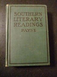 Southern Literary Readings Leonidas Warren Payne JR. 1913 Vintage Antique Rare