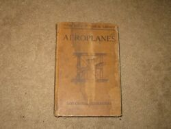 1915 Every Boys Mechanical Library Book Aeroplanes Zerbe M. E. Airplanes