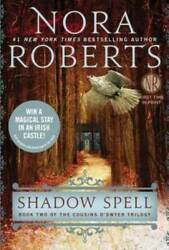 Shadow Spell Cousins Oand039dwyer - Paperback By Roberts Nora - Good