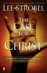 The Case For Christ A Journalistand039s Personal Investigation Of The E - Very Good