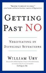 Getting Past No Negotiating In Difficult Situations - Paperback - Very Good