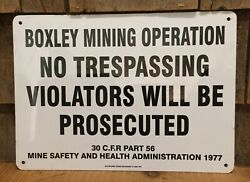 Vintage 1977 Boxley Mining Saftey And Health No Trespassing Industrial Sign