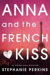 Anna and the French Kiss Paperback By Perkins Stephanie GOOD