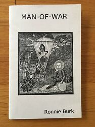 Man-of-war By Ronnie Burk Signed Presentation Copy To Poet Ira Cohen Rare