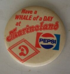 Vintage 2 Marineland Pepsi/dominion Have A Whale Of A Day At Pin/button
