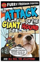 Furry Freedom Fighters The Attack of the Giant Hound amp; All Hail the Jellyfiend