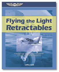Flying The Light Retractables By Leroy Cook Isbn 978-1-56027-607-4 Asa-fky-rg