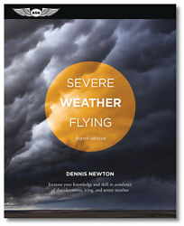 Severe Weather Flying By Dennis Newton Isbn 978-1-61954-414-7 Asa-swf-4
