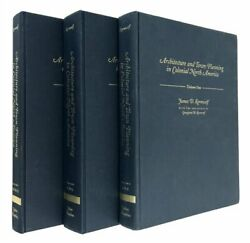 Architecture And Town Planning In Colonial North America 3 Volume Set