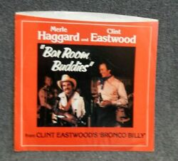 Merle Haggard And Clint Eastwoodbar Room Buddiespicture Sleeve Only