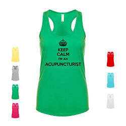 Keep Calm Iand039m An Acupuncturist Therapist Jobs Professional Works Womenand039s Tank