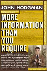 More Information Than You Require Hardcover By Hodgman John GOOD