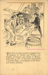 First Stocking Machine Smuggled From England To Ipswich Ma Massachusetts In 1818