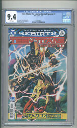 Teen Titans The Lazarus Contact Special 1 Cgc 9.4 Deathstroke Cover