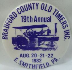 Bradford County Old Timers Inc 19th Annual Smithfield Pa Vintage 1982 Button