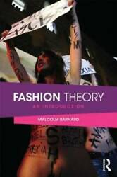 Fashion Theory An Introduction - Paperback By Barnard Malcolm - Very Good