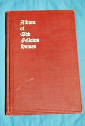 A++ Album Of Odd Fellows Homes 7th Revised Edition By Joseph M. Wolfe Hc Illus.