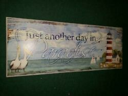 Just Another Day In Paradise Sign Ocean Lighthouse Boats Birds Decor 15 X 6 Usa