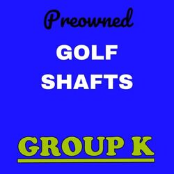Pre-owned Pulled Golf Shafts Group K