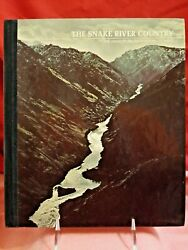 The American Wilderness/time-life Books The Snake River Country