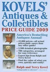 Kovelsandapos Antiques Andamp Collectibles Price Guide 2009 Americaandaposs Bestse