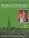 Salisbury Museum Medieval Catalogue By Peter Saunders 2001 Trade Paperback