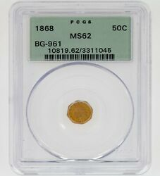 1868 50c California Fractional Gold Indian Bg-961 Graded By Pcgs As Ms-62 Rare
