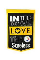 In This House We Love The Pittsburgh Steelers Embroidered Wool Banner 14x22