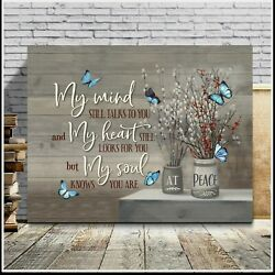16x24 Butterfly Canvas My Mind Still Talks To You room decor gift