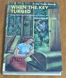 A Kay Tracey Mystery - When The Key Turned 1951 Hardcover