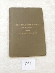 The Political Value Of History By W. Lecky 1893 Rare Book