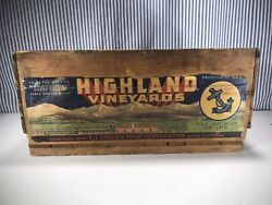 A Vintage Highland Vineyards Grape Crate Box Out Of Ducor,california 51