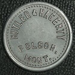 Polson Montana Trade Token Butler And Hagerty Good For 1andcent In Trade
