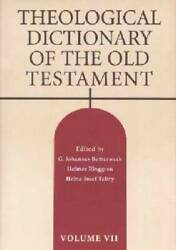 Theological Dictionary Of The Old Testament, Vol. 7 - Hardcover - Very Good