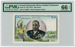 Pmg 66 French Equatorial African States France 1957 Banknote 100 Francs Epq