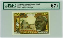 Pmg 67 French Equatorial African States Chad France 1963 Banknote 100 Francs