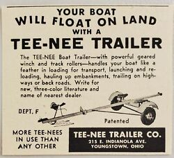 1952 Print Ad Tee-nee Boat Trailers Float On Land Youngstownohio