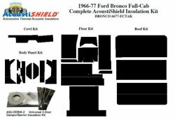 1966 - 1977 Bronco Truck Full Cab Complete Insulation Kit