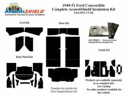 1949 - 1951 Ford Convertible Complete Acoustic Insulation Kit