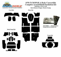 1970 - 1976 Mopar Dodge And Plymouth A Body Convertible Complete Insulation Kit