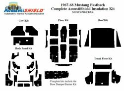 1967 - 1968 Ford Mustang Fastback Complete Acoustic Insulation Kit