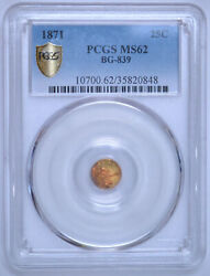 1871 25andcent California Gold - Round Liberty Head Bg-839 - Pcgs Ms62
