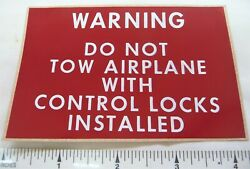 Warning 3m Red Adhesive Decal Do Not Tow Airplane With Control Locks Installed