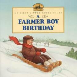 A Farmer Boy Birthday Little House Picture Book - Paperback - Good