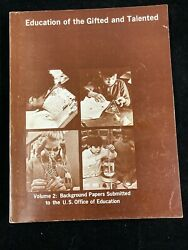 1971 Education Of The Gifted And Talented-vol .2submissions To Us Dept Of Educ